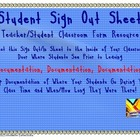 Student Sign Out and In Sheet for Classroom Use!