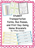 Student Transportation Forms, Bus Passes, and First Day Go