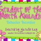Student of the Month Awards (Behavior Incentive)