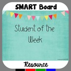 Student of the Week Recognition Activity for SMART Board