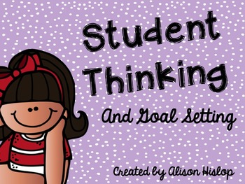 Student's Thinking and Goal Setting