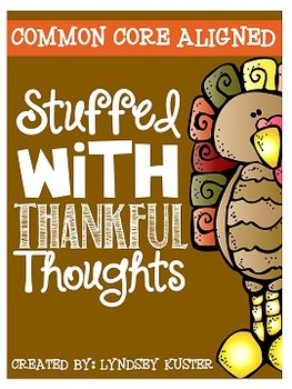 Common Core Aligned: Stuffed with Thankful Thoughts {November Activities}