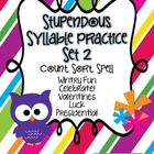 Stupendous Syllable Counting, Sorting & Spelling Practice Set 2