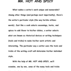 Style- Mr. Hot and Spicy