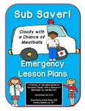 Sub Saver! - Emergency Sub Plans - Cloudy with a Chance of