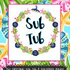 Sub Tub &amp; Substitute Binder Resources!