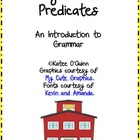 Subject and Predicates: An Introduction