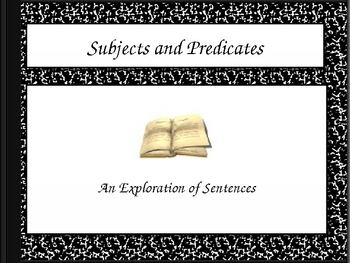 Subjects and Predicates (Complete and Simple)