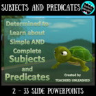 Subjects and Predicates (Simple & Complete) PPT & Wrksht Bundle