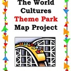 World Cultures Theme Park Map Project - Social Studies/Sub
