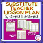 Substitute Teacher Lesson Plan - Synonyms &amp; Antonyms