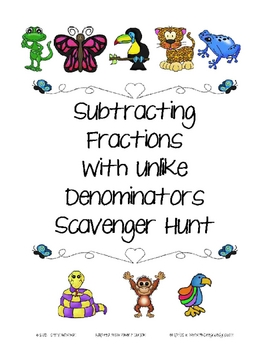 Subtracting Fractions with Unlike Denominators Scavenger H
