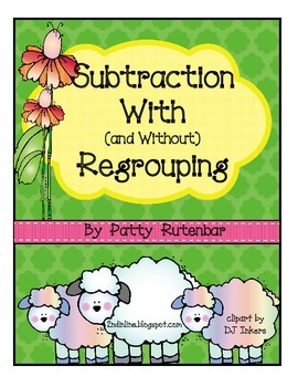 Subtraction With & Without Regrouping