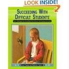 Succeeding with Difficult Students (paperback)
