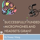 Successfully Funded Microphones & Headsets Grant
