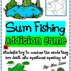 Sum Fishing Addition Game! (Great Center or Workstation!)