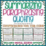 Summarizing, Paraphrasing, and Quoting Informational Text
