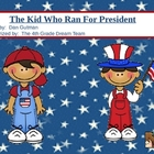 Summarizing - The Kid Who Ran For President