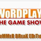 Summer Break - End of Year Wordplay Game Show
