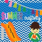 Summer Craftivity fun unit