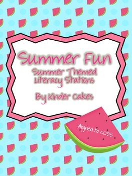 Summer Fun! Summer Themed Literacy Stations