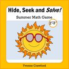 Summer - Hide, Seek and Solve Math Game (2nd and 3rd grade)