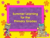 Summer Learning Activities for the Primary Grades