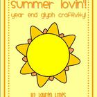 Summer Lovin'! Year End Glyph Craftivity