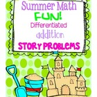 Summer Math Fun! Addition Story Problems