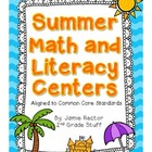 Summer Math &amp; Literacy Centers - Aligned to Common Core Standards