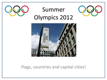 Summer Olympics 2012 Flags, countries and capital cities!
