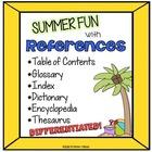 Summer References: Table of Contents, Glossary, Index, The