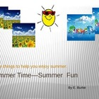 Summer Time -Summer Fun