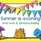 Summer is a-coming! Sentence building and word work center