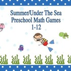 Summer/Under The Sea Preschool Math Games 1-12