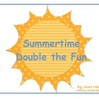 Summertime Double Your Fun