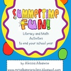 Summertime Fun! End of the Year Literacy and Math Activities