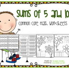 Sums of 5 and 10 Common Core Math Worksheets