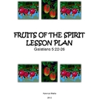 Sunday School Lesson: Fruits of the Spirit