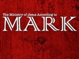 Sunday School Lesson Series - Mark, The Ministry of Jesus