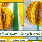 Sunflower Craft: {3-D Life Cycle of a Sunflower Craftivity