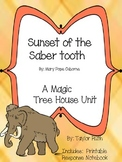 Sunset of the Saber tooth: A Magic Tree House Study (28 Pages)