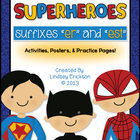 Sup-ER-heroes! (Adding &quot;-ER&quot; and &quot;-EST&quot;)