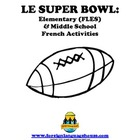 Super Bowl FLES and Middle School Activities for French Learners