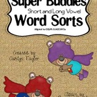 Super Buddies Short and Long Vowel Sorts