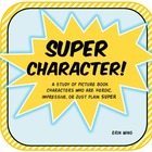 Super Character Study