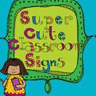Super Cute Classroom Signs {We Are...}