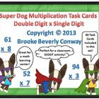 Super Dog Double Digit by Single Digit Multiplication