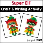 Super Elf Craftivity