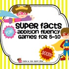 Super Facts: Addition Fluency Games 5-10